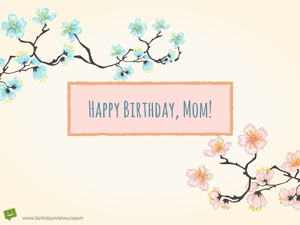 Happy Birthday Mom Best Bday Wishes and Images for Mother