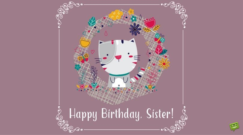 Sisters Are Forever | Happy Birthday, Sister! - Part 2