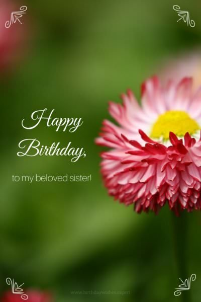 Happy Birthday to my beloved sister.
