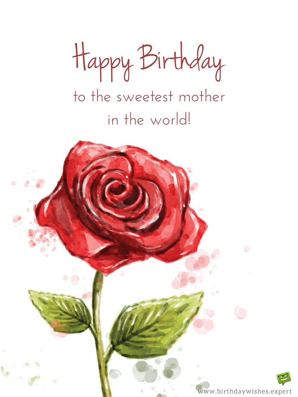 Happy Birthday To The Sweetest Mother In World