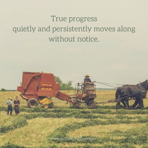 True progress quietly and persistently