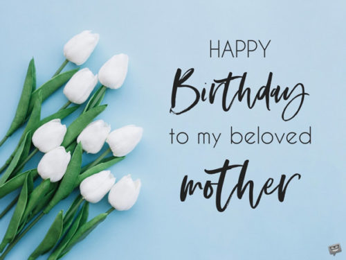 Happy Birthday to my beloved mother.