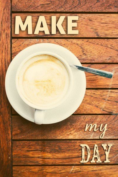 Coffee: Make my Day