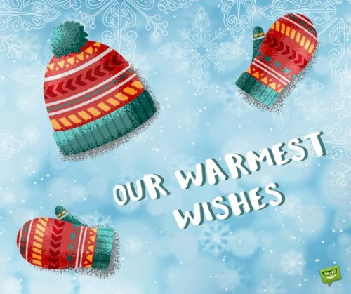 Our warmest wishes!