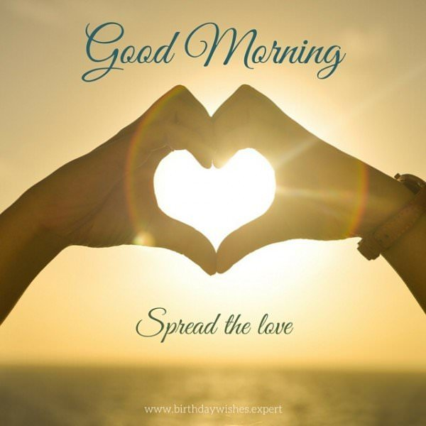 Good Morning, spread the love.