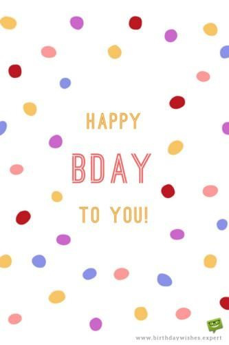 Happy Bday to you!