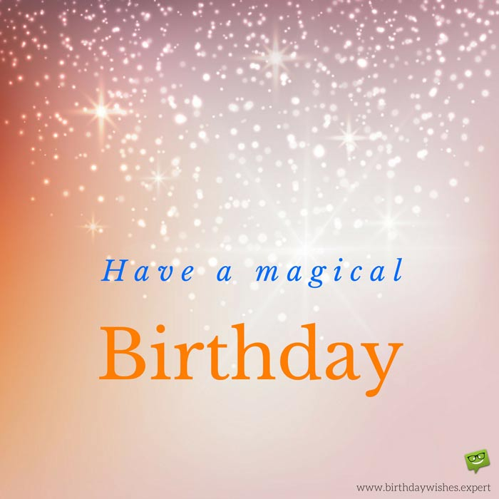 Friends forever birthday wishes for my best friend have a magical birthday m4hsunfo