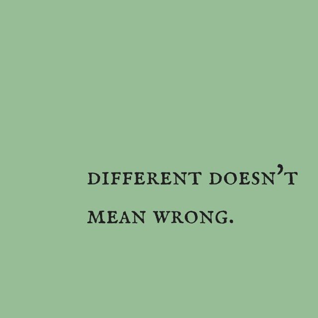 different doesn't means wrong.