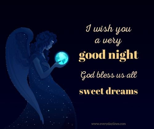 I wish you a very good night. God bless us all. Sweet dreams.