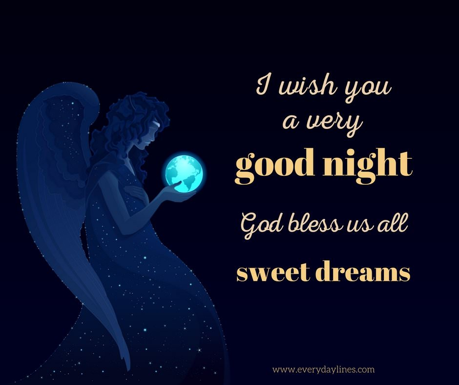 i wish you a very good night god bless us all sweet dreams