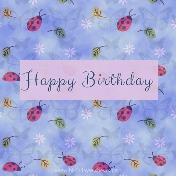 Our Happy Birthday Collection | The Best Birthday Wishes for Friends, Family & Loved Ones
