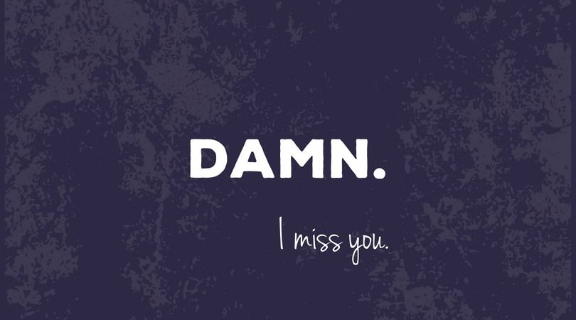 i miss u so much it hurts quotes