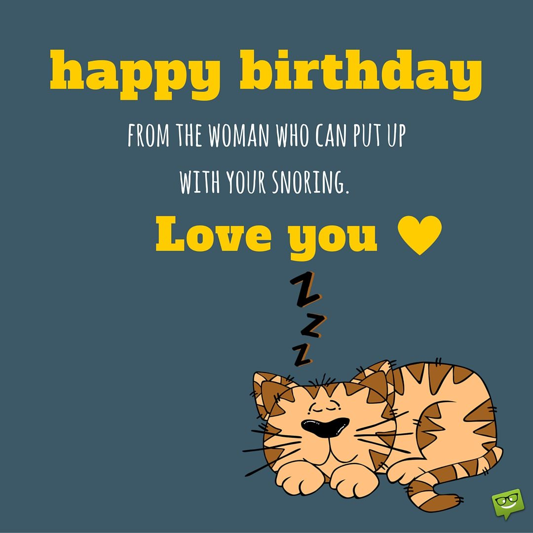 Smart bday wishes for your husband
