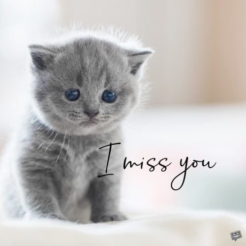 I miss you image to share with the one you miss.