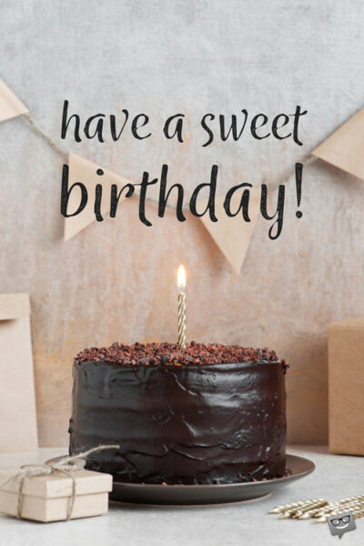 Sweet birthday wish on image with chocolate bday cake.