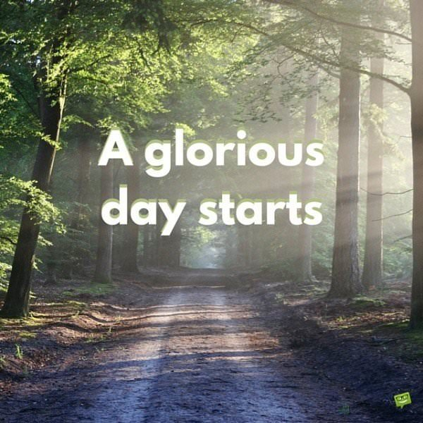 A glorious day starts!