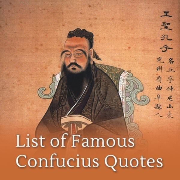 List of Famous Confucius Quotes