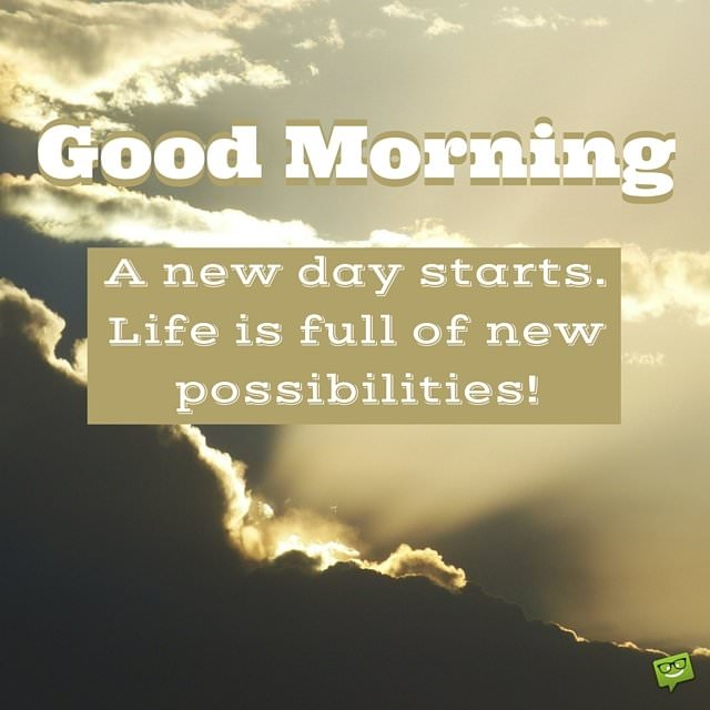 Amazing Good Morning Quotes And Images That Will Inspire You