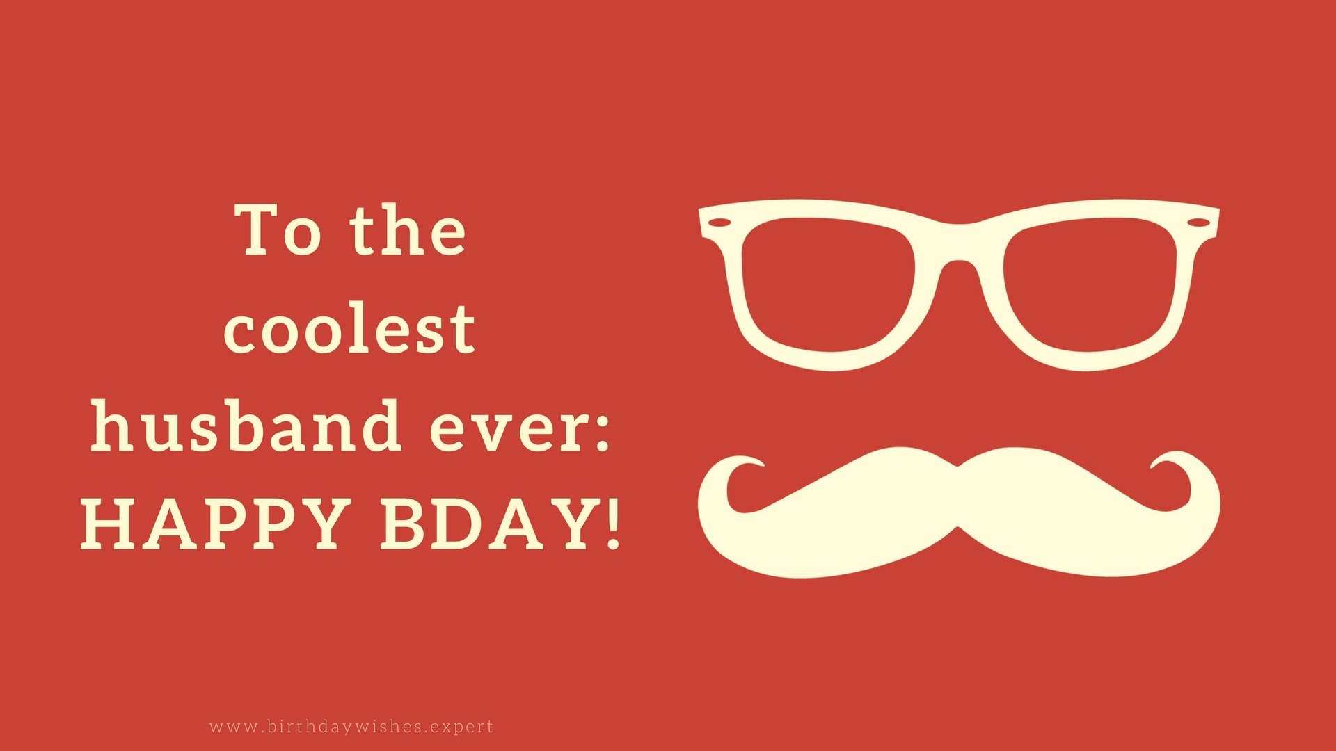 Cool Birthday Wishes For A Guy ~ Original birthday quotes for your husband