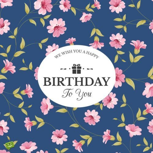 We wish a Happy Birthday to to you!