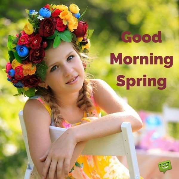Good Morning Spring