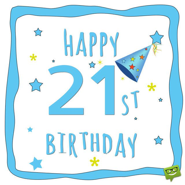Birthday Wishes for 21st Birthday – 21st Birthday Cards Messages