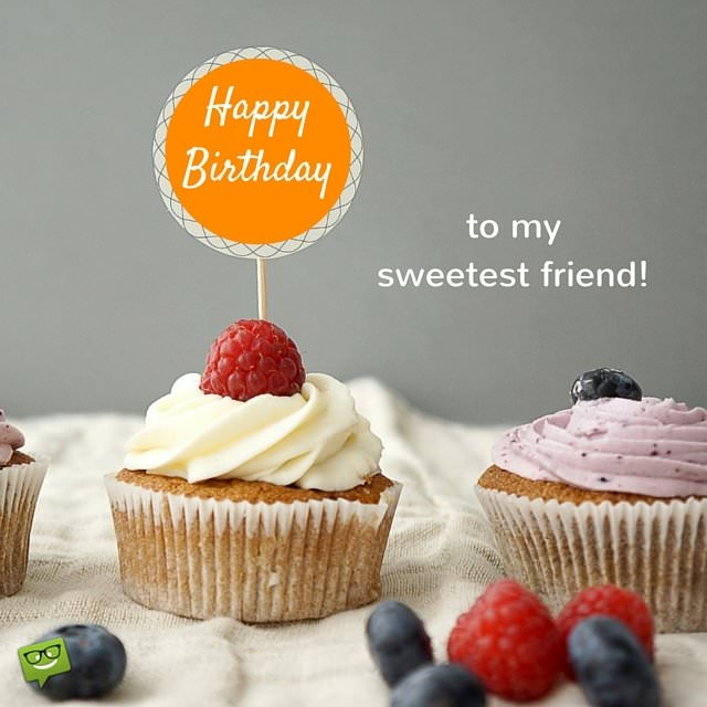 Brilliant Happy Birtdthday To My Sweetest Friend On Image Of Cup Cakes And Funny Birthday Cards Online Eattedamsfinfo