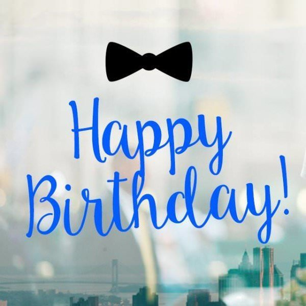 https://www.birthdaywishes.expert/wp-content/uploads/2016/02/Happy-Birthday-Quote-with-bow-tie-600x600.jpg