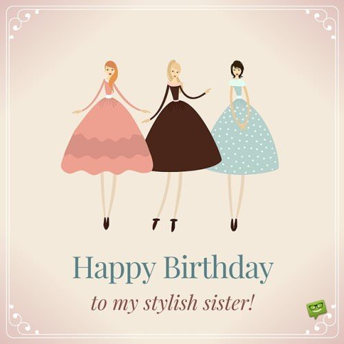 Sisters Are Forever | Happy Birthday, Sister!