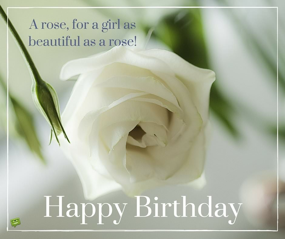 Happy Birthday with white rose and quote.