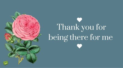 Thank you for being there image