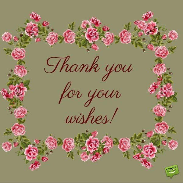 Thank You For Your Birthday Wishes For Being There: Thank You Images