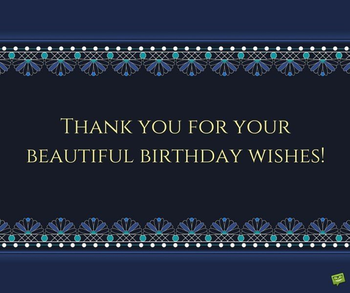 Thank you for your beautiful birthday wishes!