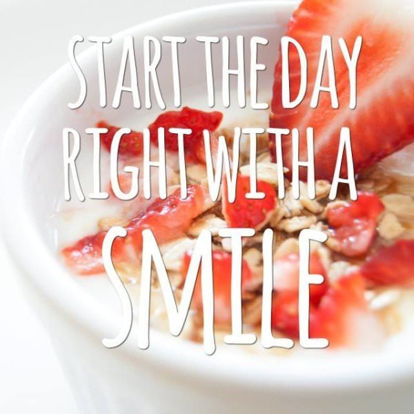 Start the day right with a smile.