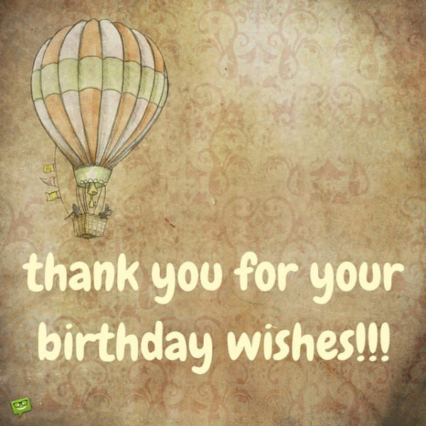 Thank you for your birthday wishes!!!