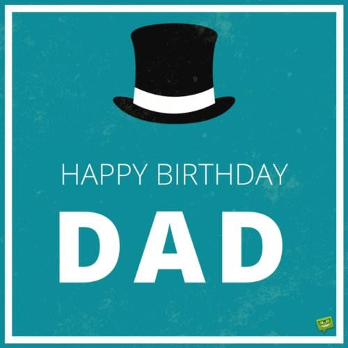Happy Birthday, Dad.