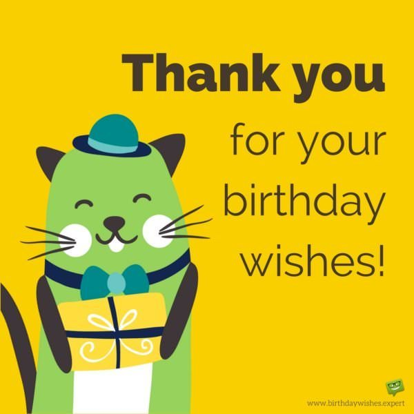 Thank You For Your Birthday Wishes