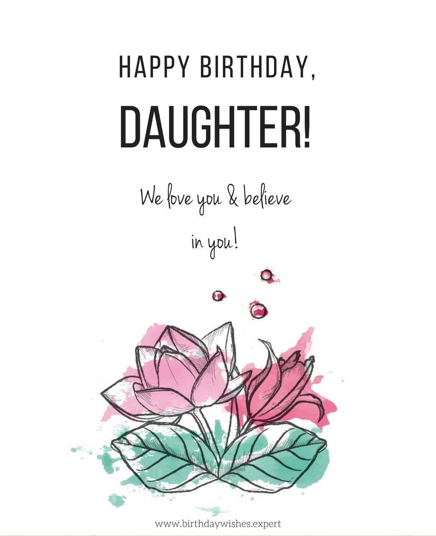 Happy Birthday Daughter We Love You And Believe In