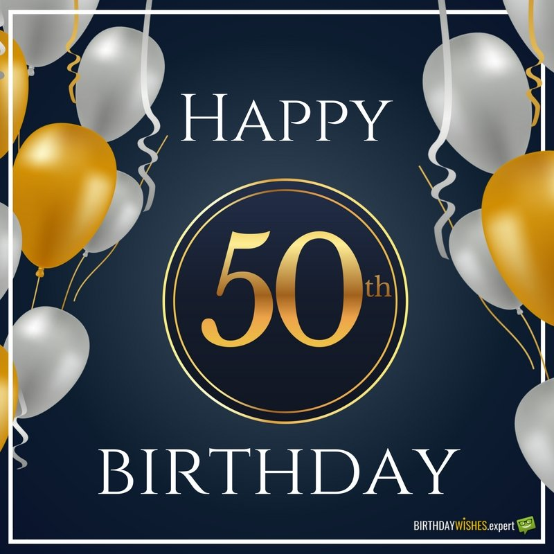Happy 50th Birthday Funny Amp Sweet Wishes For 50 Year Olds