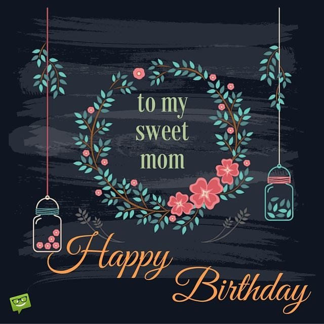 happy birthday to my sweet mom