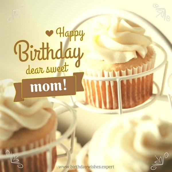 Happy birthday, dear sweet mom!