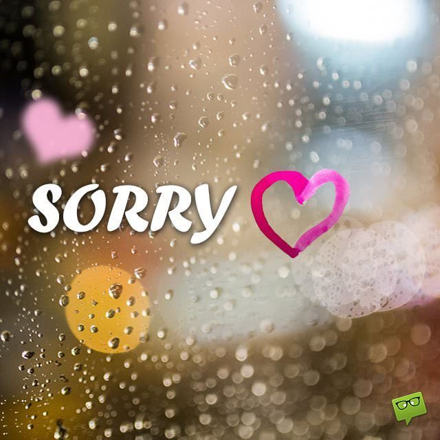 I am sorry sweetheart quotes