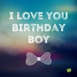 I love you, birthday boy. Birthday image for boyfriend with bow tie and abstract background.