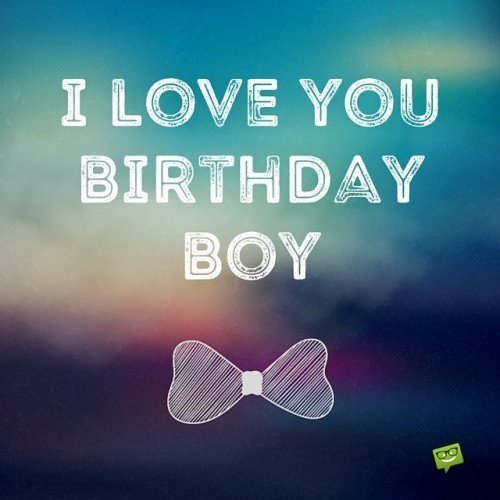 Smart Funny And Sweet Birthday Wishes For Your Boyfriend How To Wish A Boy Happy Birthday