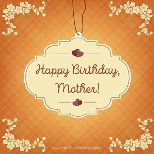 Birthday Greetings For Mother