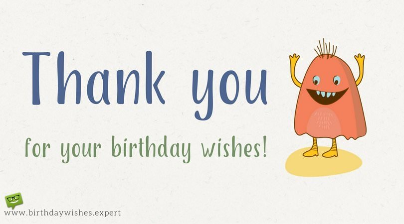 Thank you for your birthday wishes for being there thank you for your birthday wishes m4hsunfo Images