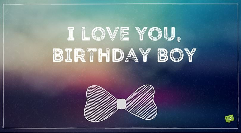 Love Ubirthday Boy Wish Happy Birthday To Your Boyfriend