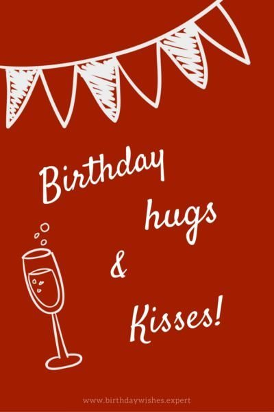 Birthday hugs & kisses!