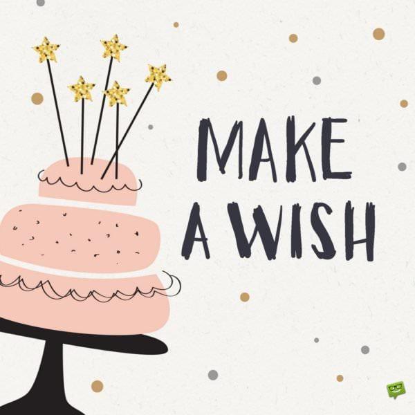 Make a wish!