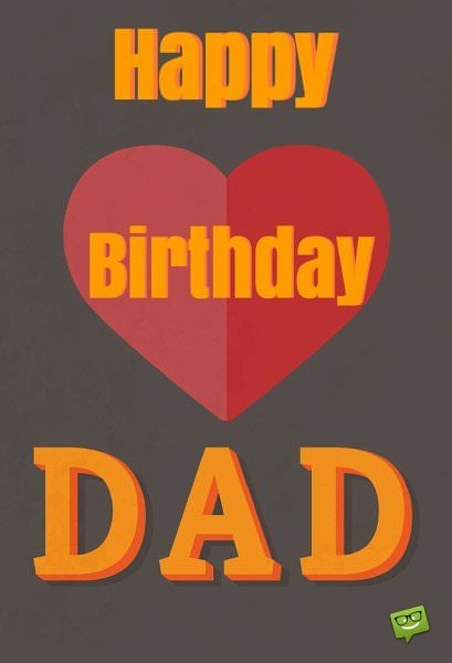 Happy Birthday, Dad. Image with a heart.